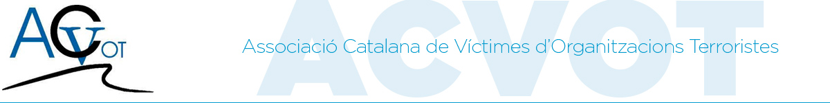 Associació Catalana de Víctimes d'Organitzacions Terroristes. ACVOT